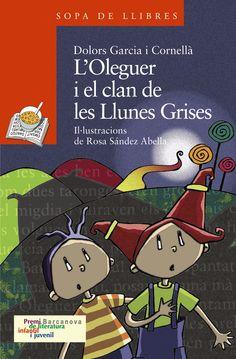 Dolors Garcia i Cornellà. L'Oleguer i el clan de les Llunes Grises
