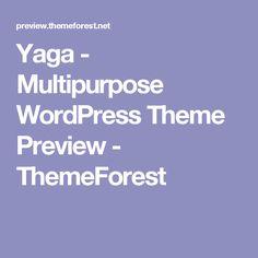 Yaga - Multipurpose WordPress Theme Preview - ThemeForest