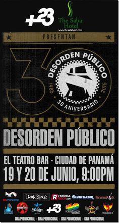Desorden Público se presentará en el Teatro Bar de Panamá este 19 y 20 de junio http://www.inmigrantesenpanama.com/2015/05/31/desorden-publico-se-presentara-en-el-teatro-bar-de-panama-este-19-y-20-de-junio/