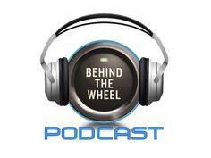 Behind the Wheel Podcast 427