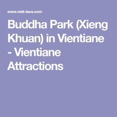Buddha Park (Xieng Khuan) in Vientiane - Vientiane Attractions
