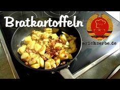 Bratkartoffeln - Essen in der DDR: Koch- und Backrezepte für ostdeutsche Gerichte   Erichs kulinarisches Erbe