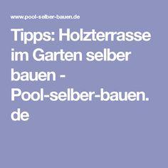 Tipps: Holzterrasse im Garten selber bauen - Pool-selber-bauen.de