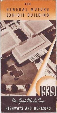 1939 NY Worlds Fair General Motors Exhibit Buillding Highways Horizons brochure