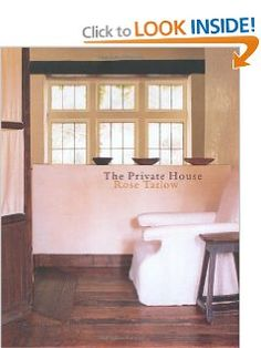 The Private House: Rose Tarlow: 9780609604724: Amazon.com: Books