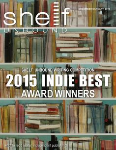 Shelf Unbound December/January 2016  Find your next favorite book in Shelf Unbound indie book review magazine. (And look for the ad for my novel HOOKED! Woo!)