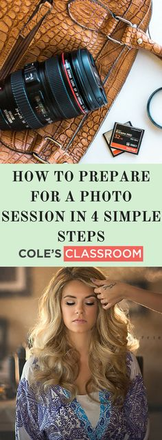 Photo Session Tips: How to Prepare for a Photo Session in 4 Simple Steps. Learn more at: https://www.colesclassroom.com/prepare-photo-session-4-simple-steps/