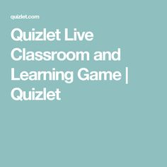 Quizlet Live Classroom and Learning Game | Quizlet