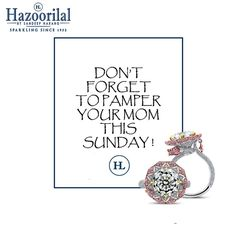 """""""God could not be everywhere ,and therefore he made mothers""""  Celebrate mother's day with sparkling jewels from the House of #HazoorilalBySandeepNarang #MothersDay #HazoorilalCelebrates #Diamonds #GiftsForHer #Hazoorilal"""