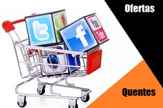 Aproveite as Ofertas Quentes das Lojas Virtuais nas Redes Sociais - Menor Preço nas Lojas Virtuais