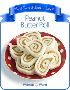 "On the 11th day of Christmas, my fellow associate gave to me … Peanut Butter Roll! ""Definitely an easy one to do with the kids, and great for the holidays!"" says Savannah F. of Store 491 in Paducah, Ky. #12DaysOfChristmasTreats #dessert #recipes"