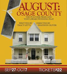 Presented by The Capitol Theatre • Sep 27-Oct 7, 2016 • Tickets $22   Play by Tracy Letts  Directed by Shannon Oliver