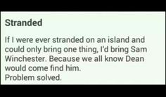 Or bring Dean so Castiel can find him. <<Any Winchester would do. Other than Adam.