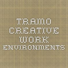 Tramo - creative work environments