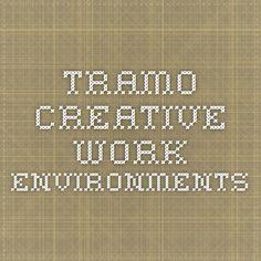 Tramo - creative work environments