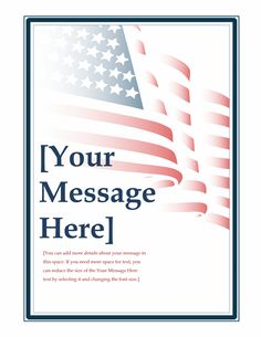 Create a patriotic announcement utilizing an image of the American flag. Add a custom message at the bottom and get ready for a perfect of July or Memorial Day. Free Flyer Templates, Resume Template Free, Cover Letter Sample, Cover Letter Template, Event Invitation Templates, Invitations, Word Reference, Good Essay, Resume Examples
