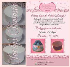 CORSI CAKE DESIGN  BUDRIO (BO): Corso di Cake Design su TORTA VERA a BUDRIO / BOLO...