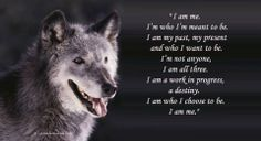 I Am Me--Petra Schmidt Shared Let the Wolves Run Free Photo