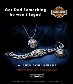 MOD Jewelry's Willi G. Skull & Flame Collection Find them at your local Harley-Davidson Dealership