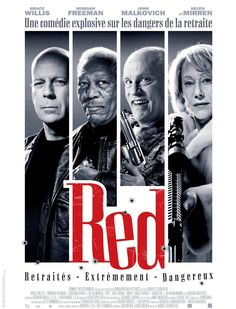 Red (2010) Bruce Willis, Morgan Freeman, John Malkovich, Helen Mirren, Karl Urban, Mary-Louise Parker, Brian Cox...  Retired CIA agents (Bruce Willis, Morgan Freeman, John Malkovich) reassemble for survival after the agency sends assassins to silence them and the secrets they carry.