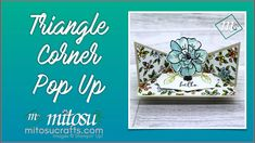 Triangle Corner Pop Up Card using Stampin Up Products