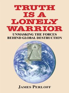 Truth Is a Lonely Warrior:  Unmasking the Forces behind G... https://www.amazon.com/dp/B00COECZFS/ref=cm_sw_r_pi_dp_OHilxb94Z460C