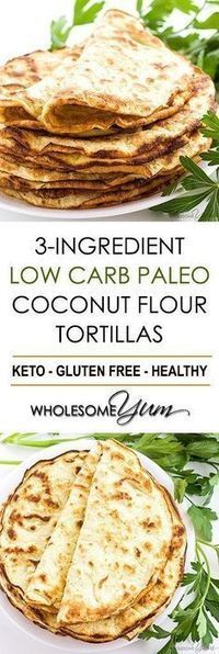 Low Carb Paleo Tortillas Recipe with Coconut Flour (3 Ingredients) - If you're looking for easy coconut flour recipes, try paleo low carb tortillas with coconut flour. Just 3 ingredients in these keto paleo coconut wraps!