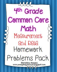 4th Grade Common Core Math Packs Measurement and Data. Great for morning work, spiral review, or when you have a sub$!