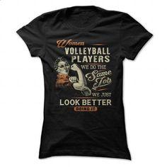 WOMEN VOLLEYBALL PLAYERS - #teen #women hoodies. MORE INFO => https://www.sunfrog.com/Jobs/WOMEN-VOLLEYBALL-PLAYERS.html?id=60505