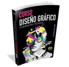 Libro Curso Diseño Grafico - Fundamentos y Tecnicas