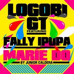 Logobi GT - Marie Do (Akad & Junior Caldera Radio Edit) [feat. Fally Ipupa]