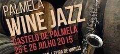 Castelo acolhe Palmela Wine Jazz a 25 e 26 de julho