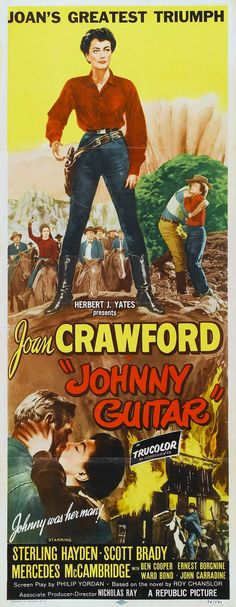 Original-release movie poster from Johnny Guitar (1954), starring Joan Crawford and Sterling Hayden and directed by Nicholas Ray.