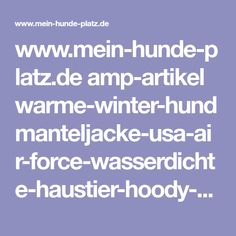 www.mein-hunde-platz.de amp-artikel warme-winter-hundmanteljacke-usa-air-force-wasserdichte-haustier-hoody-kleidung-reds-B015XS1P7A