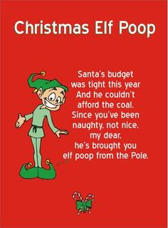 """Printable """"Elf Poop"""" poem. Attach it to a sandwich bag filled with red and green M and you've got a cheap and easy gag gift.  http://blog.christmaslettertips.com/2012/10/02/printable-elf-poop-poem-and-recipe/"""