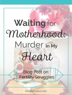 Waiting for Motherhood: Murder in My Heart - things2hope4.com | Excerpt from post: Well, when I failed to get pregnant after trying for a few months, I was consumed with hate towards other women who were expecting or who recently given birth. I officially entered into the dark side of my hopelessness and obsession with motherhood...TO READ MORE CLICK PIN.
