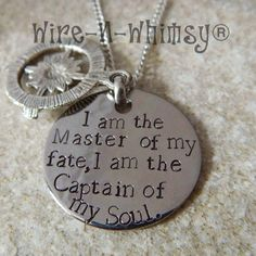 This necklace is made with an 1 1/8 inch stainless steel disc. I handstamped William Earnest Henleys quote, I AM THE MASTER OF MY FATE, I AM THE