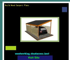 Build Wood Carport Plans 081500 - Woodworking Plans and Projects!
