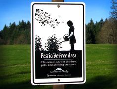 """Pesticide-Free Area"" garden signs, ""Safe for children, pets, and all living creatures!"""