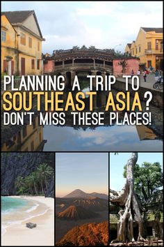 Planning a trip to Southeast Asia? Make sure you visit these places, including beaches, ruins and amazing scenery.