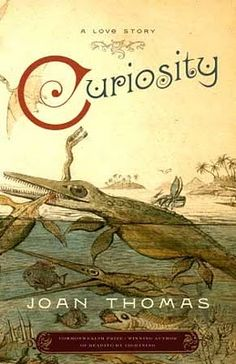 On the Shelf: Recommending Curiosity: A Love Story by Joan Thomas