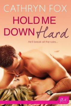 nook daily deal: Hold Me Down Hard by Cathryn Fox now available for only 99¢ (limited time)
