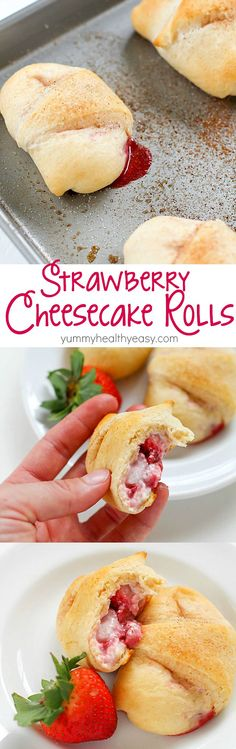 Need a quick and easy dessert? Try these Strawberry Cheesecake Rolls! Crescent rolls spread with a cream cheese mixture and a scoop of strawberries rolled together and baked. Delicious! | yummyhealthyeasy.com