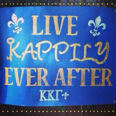 Loving this kappa kappa gamma banner. Live Kappily Ever After. This is amazing and would be great for bid day. #KKG