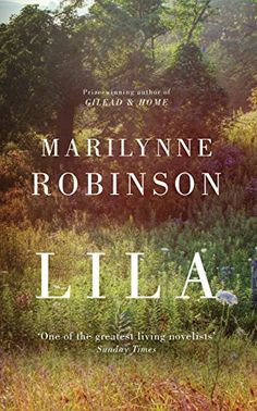 Lila eBook: Marilynne Robinson: Amazon.co.uk: Kindle Store