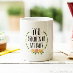 """Caneca """"You brighten up my days"""" (ENG)"""