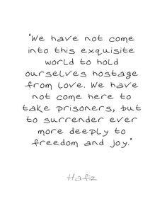 Quote Printable.Hafiz Poem.love.Surrender to by PrintableInsight