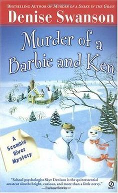 Murder of a Barbie and Ken Denise Swanson Signet Book Scumble River Mystery Angl