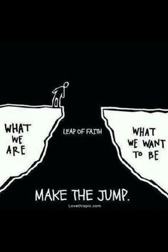 Leap Of Faith Pictures, Photos, and Images for Facebook, Tumblr, Pinterest, and Twitter