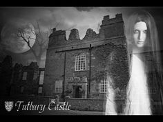 Ghosts of Tutbury Castle - Paranormal Haunting Documentary